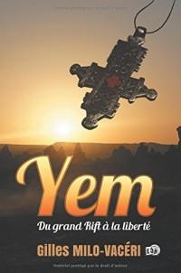 Yem: Du Grand Rift à la Liberté