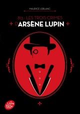 813 - Les trois crimes d'Arsène Lupin [Poche]