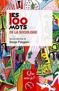 Les 100 mots de la sociologie (Les 100 mots...)
