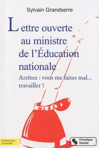 Lettre Ouverte au Ministre de l'Education Nationale