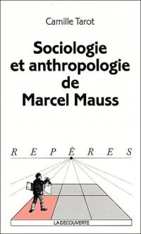 Sociologie et anthropologie de Mauss
