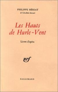 Les Hauts de Hurle-Vent : Livret d'opéra