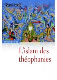 L'Islam des théophanies : Une religion à l'épreuve de l'art