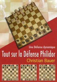 Tout Sur la Defense Philidor
