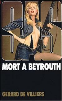 SAS, numéro 26 : Mort à Beyrouth