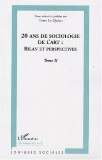 20 ans de sociologie de l'art : bilan et perspectives : Tome 2