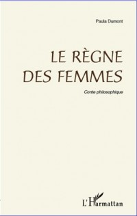 Le règne des femmes
