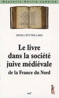 Le livre dans la société juive médiévale de la France du Nord