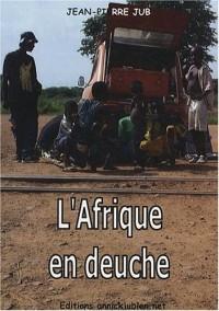 L'Afrique en deuche