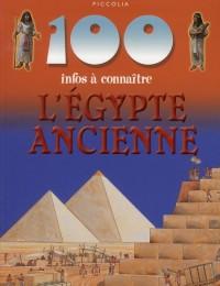 100 Infos a Connaitre / l'Egypte Ancienne