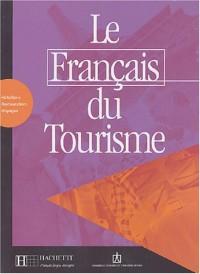 Le Français du tourisme (Manuel)