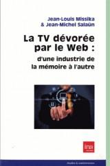 La TV dévorée par le Web : d'une industrie de la mémoire à l'autre