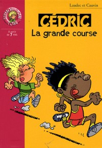 Cédric, Tome 20 : La grande course