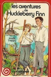 Les aventures de Huckleberry Finn : Collection spirale cartonnée & illustrée : texte intégral