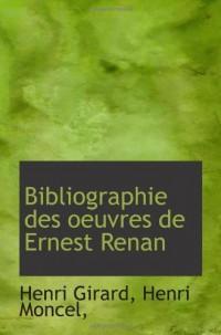 Bibliographie des oeuvres de Ernest Renan