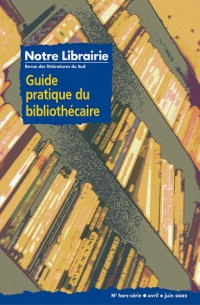 Revue notre librairie hors serie guide pratique du bibliothecaire