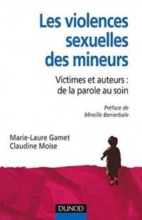 Les violences sexuelles des mineurs - Victimes et auteurs : de la parole au soin
