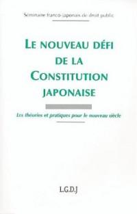 Le nouveau défi de la Constitution japonaise : Les théories pratiques pour le nouveau siècle