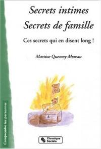 Secrets intimes, secrets de famille : Ces secrets qui en disent long !