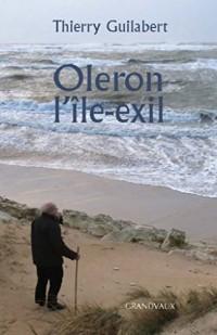 Oleron l'île-exil