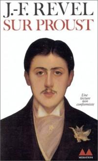 Sur Proust. Remarque sur