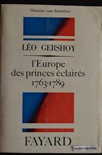 L'Europe des princes éclairés, 1763-1789