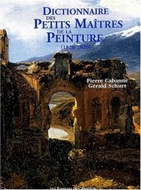 Dictionnaire des petits maîtres de la peinture