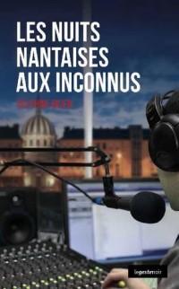 Les Nuits Nantaises aux Inconnus (Poche) Coll. Geste Noir