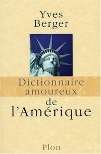 Dictionnaire amoureux de l'Amérique - Prix Renaudot de l'essai 2003