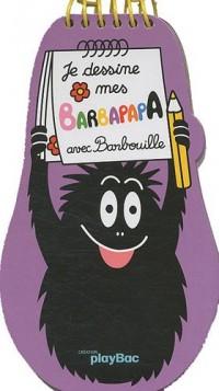 Je dessine mes Barbapapa avec Barbouille