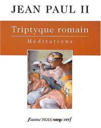 Triptyque romain : Méditations