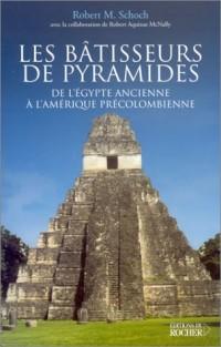 Les Bâtisseurs de pyramides : De l'Égypte ancienne à l'Amérique pré-colombienne