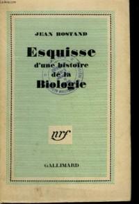 Esquisse d'une histoire de la biologie