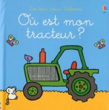 Où est mon tracteur ? Les tout-doux Usborne
