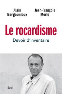 Le rocardisme : Devoir d'inventaire