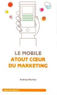 Le mobile : atout coeur du marketing
