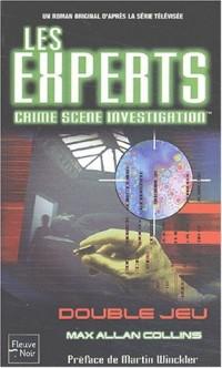 Les Experts, tome 1 : Double jeux