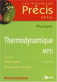 Thermodynamique MPSI : Cours Méthodes Exercices résolus
