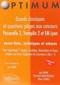 Passerelle 2, Tremplin 2 et EM Lyon : Grands classiques et questions pièges
