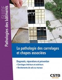 La pathologie des carrelages et chapes associées: Diagnostic, réparations et prévention