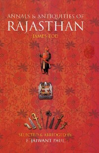 Annals and Antiquities of Rajasthan
