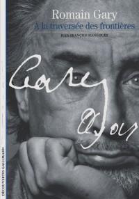 Romain Gary: À la traversée des frontières