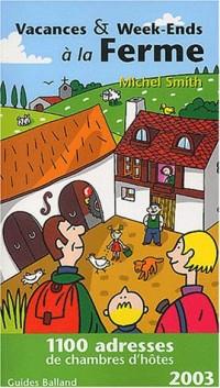 Vacances & Week-Ends à la ferme - 2003