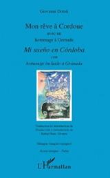 Mon rêve à Cordoue avec un hommage à Grenade: Mi sueño en Cordoba con homenaje incluido a Granada bilingue