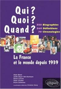 La France et le monde depuis 1939, 350 biographies, 560 définitions, 70 chronologies