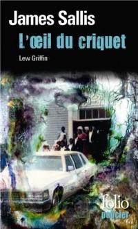 L'Œil du criquet: Une enquête de Lew Grifffin