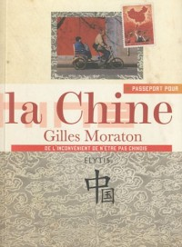 Passeport pour la Chine