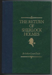 The return of Sherlock Holmes (World's best reading)