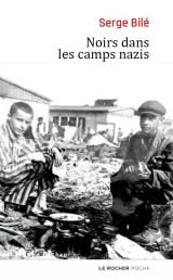 Noirs dans les camps nazis [Poche]