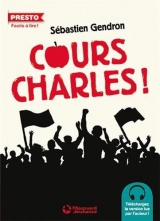 Cours Charles ! [Poche]